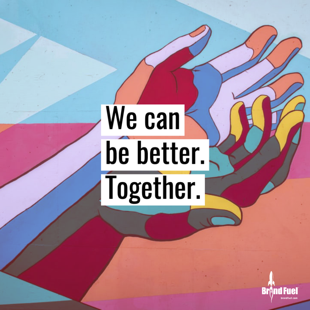"Begging hands with the text ""We can be better. Together."""