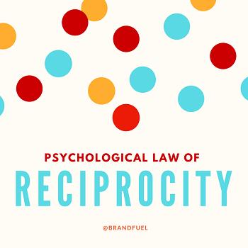 Do Good - Psychological Law of Reciprocity Blog