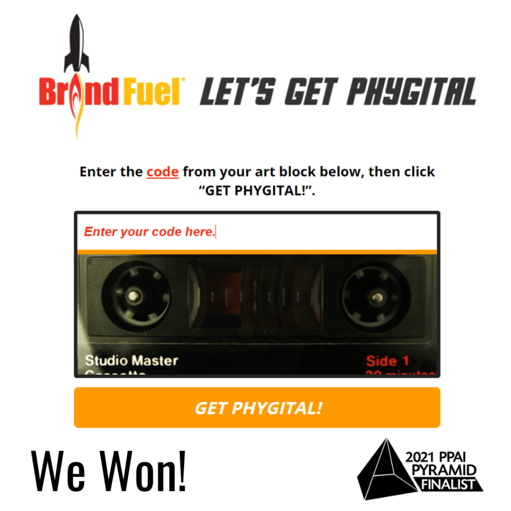 """BrandFuel's """"Let's Get Phygital Campaign"""" nomination and the words """"We Won"""" below it."""