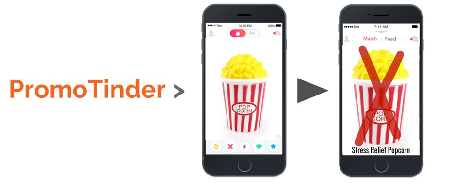 """The word """"PromoTinder,"""" which is next to two iPhones with a popcorn bucket displayed, with one of the iPhones x'd out."""